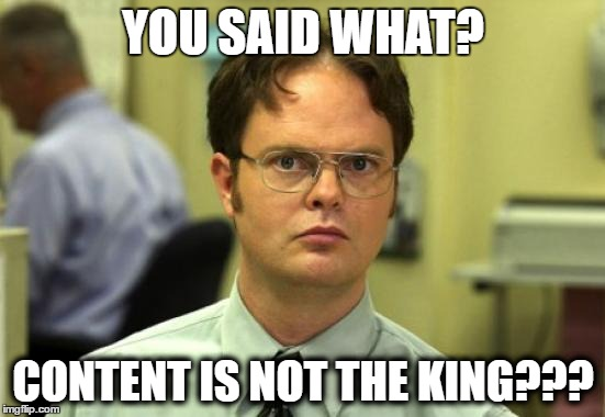 Content is not the king